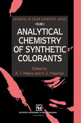 Analytical Chemistry of Synthetic Colorants - Advances in Color Chemistry Series 2 (Paperback)