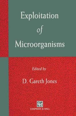 Exploitation of Microorganisms (Paperback)