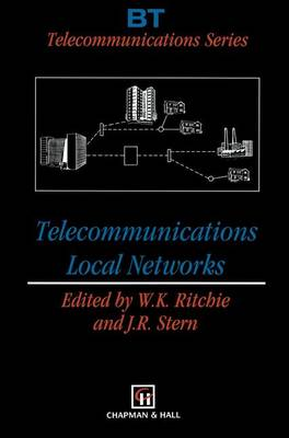 Telecommunications Local Networks - BT Telecommunications Series 4 (Paperback)