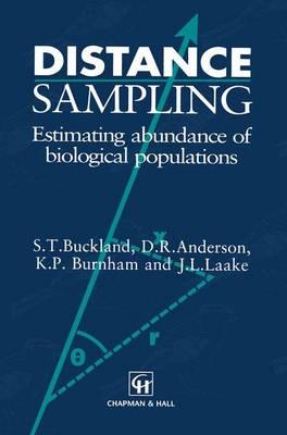 Distance Sampling: Estimating abundance of biological populations (Paperback)