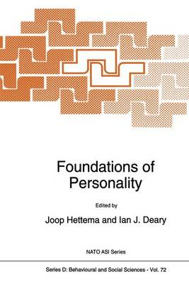 Foundations of Personality - Nato Science Series D: 72 (Paperback)
