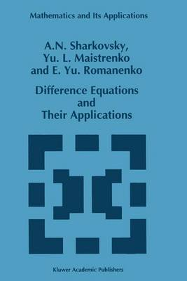 Difference Equations and Their Applications - Mathematics and Its Applications 250 (Paperback)