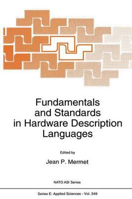 Fundamentals and Standards in Hardware Description Languages - Nato Science Series E: 249 (Paperback)