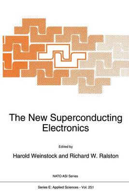 The New Superconducting Electronics - Nato Science Series E: 251 (Paperback)