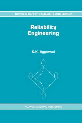 Reliability Engineering - Topics in Safety, Reliability and Quality 3 (Paperback)