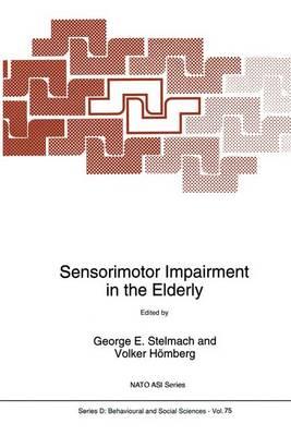 Sensorimotor Impairment in the Elderly - Nato Science Series D: 75 (Paperback)