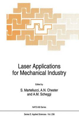 Laser Applications for Mechanical Industry - Nato Science Series E: 238 (Paperback)
