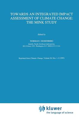 Towards an Integrated Impact Assessment of Climate Change: The MINK Study (Paperback)