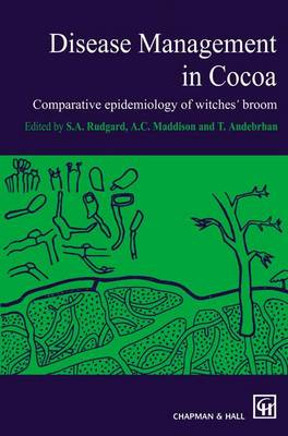 Disease Management in Cocoa: Comparative epidemiology of witches' broom (Paperback)