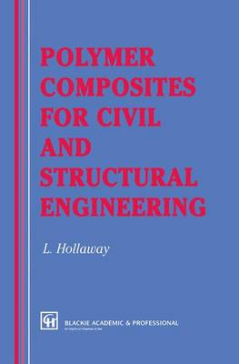 Polymer Composites for Civil and Structural Engineering (Paperback)