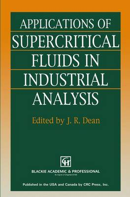 Applications of Supercritical Fluids in Industrial Analysis (Paperback)