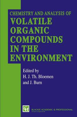 Chemistry and Analysis of Volatile Organic Compounds in the Environment (Paperback)