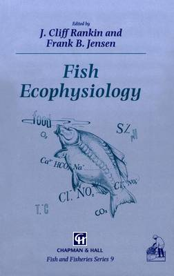 Fish Ecophysiology - Fish & Fisheries Series 9 (Paperback)
