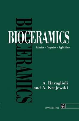 Bioceramics: Materials * Properties * Applications (Paperback)
