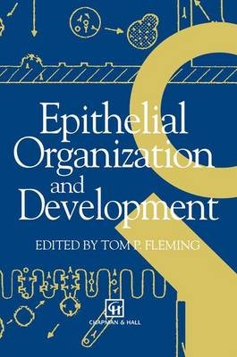 Epithelial Organization and Development (Paperback)