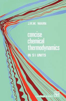 Concise Chemical Thermodynamics (Paperback)