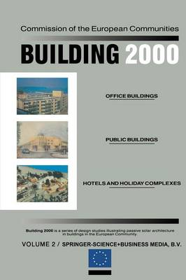Building 2000: Volume 2 Office Buildings, Public Buildings, Hotels and Holiday Complexes (Paperback)