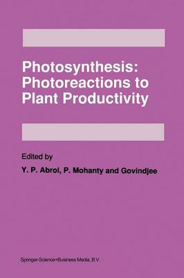 Photosynthesis: Photoreactions to Plant Productivity (Paperback)