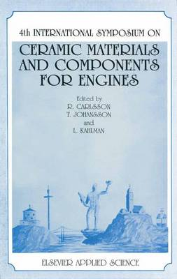 4th International Symposium on Ceramic Materials and Components for Engines (Paperback)