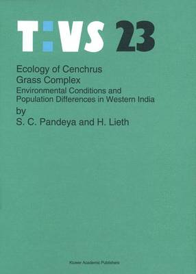 Ecology of Cenchrus grass complex: Environmental conditions and population differences in western India - Tasks for Vegetation Science 23 (Paperback)
