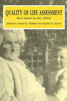 Quality of Life Assessment: Key Issues in the 1990s (Paperback)
