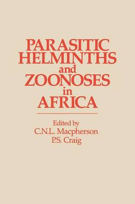 Parasitic helminths and zoonoses in Africa (Paperback)