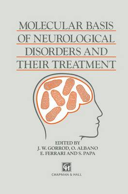Molecular Basis of Neurological Disorders and Their Treatment (Paperback)