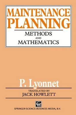 Maintenance Planning: Methods and Mathematics (Paperback)