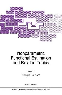 Nonparametric Functional Estimation and Related Topics - NATO Science Series C 335 (Paperback)