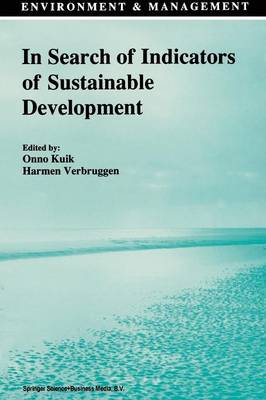In Search of Indicators of Sustainable Development - Environment & Management 1 (Paperback)