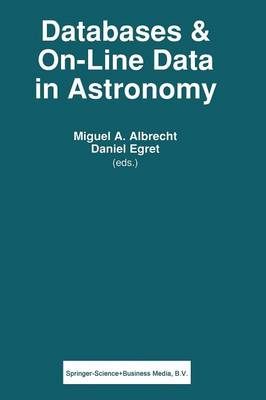 Databases & On-line Data in Astronomy - Astrophysics and Space Science Library 171 (Paperback)