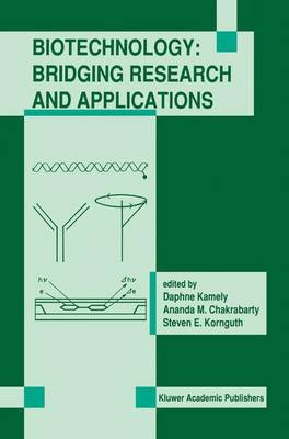 Biotechnology: Bridging Research and Applications: Proceedings of the U.S.-Israel Research Conference on Advances in Applied Biotechnology Biotechnology June 24-30, 1990; Haifa, Israel (Paperback)