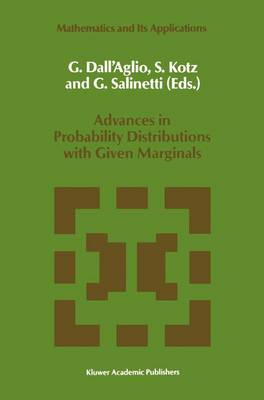 Advances in Probability Distributions with Given Marginals: Beyond the Copulas - Mathematics and Its Applications 67 (Paperback)