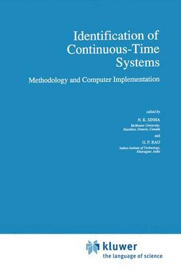 Identification of Continuous-Time Systems: Methodology and Computer Implementation - Intelligent Systems, Control and Automation: Science and Engineering 7 (Paperback)