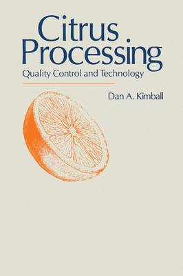 Citrus Processing: Quality Control and Technology (Paperback)