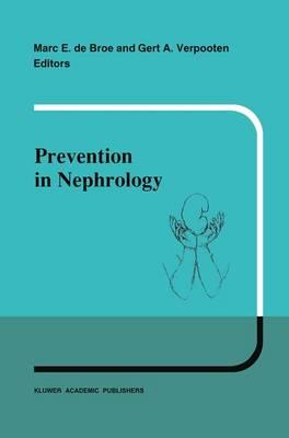 Prevention in nephrology - Developments in Nephrology 28 (Paperback)
