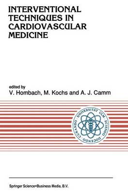 Interventional Techniques in Cardiovascular Medicine - Developments in Cardiovascular Medicine 119 (Paperback)