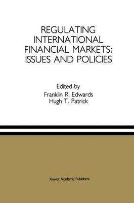 Regulating International Financial Markets: Issues and Policies (Paperback)