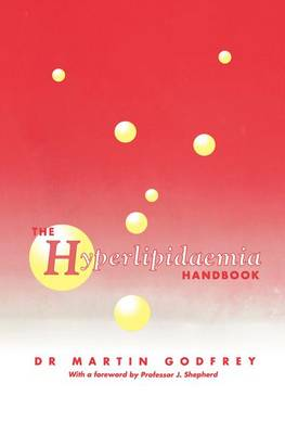 The Hyperlipidaemia Handbook (Paperback)