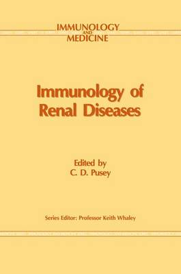 Immunology of Renal Disease - Immunology and Medicine 16 (Paperback)