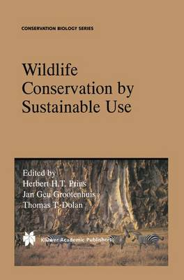 Wildlife Conservation by Sustainable Use - Conservation Biology 12 (Paperback)