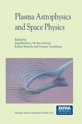 Plasma Astrophysics And Space Physics: Proceedings of the VIIth International Conference held in Lindau, Germany, May 4-8, 1998 (Paperback)