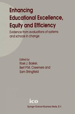 Enhancing Educational Excellence, Equity and Efficiency: Evidence from evaluations of systems and schools in change (Paperback)