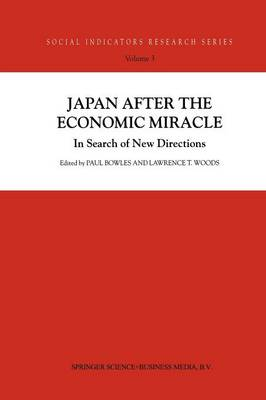 Japan after the Economic Miracle: In Search of New Directions - Social Indicators Research Series 3 (Paperback)