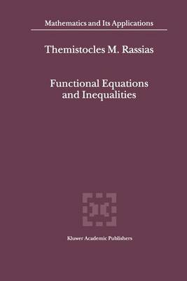 Functional Equations and Inequalities - Mathematics and Its Applications 518 (Paperback)