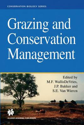 Grazing and Conservation Management - Conservation Biology 11 (Paperback)