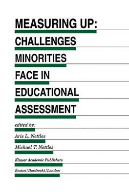 Measuring Up: Challenges Minorities Face in Educational Assessment - Evaluation in Education and Human Services 48 (Paperback)