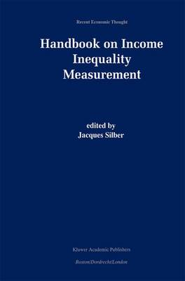 Handbook of Income Inequality Measurement - Recent Economic Thought 71 (Paperback)