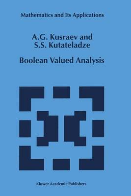 Boolean Valued Analysis - Mathematics and Its Applications 494 (Paperback)