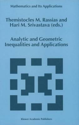 Analytic and Geometric Inequalities and Applications - Mathematics and Its Applications 478 (Paperback)
